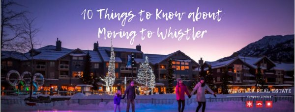 Blog Post- 10 Things to Know about Moving to Whistler