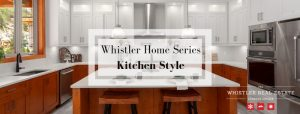 Blog Post- Whistler Home Series: Kitchen Style