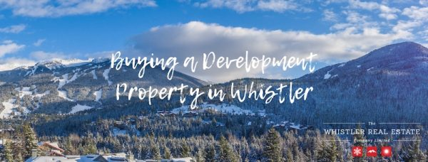 Blog Post- Buying a Development Property in Whistler